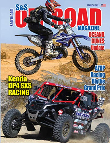 S&S Off Road Magazine March 2021 Book Version (S&S Off Road Magazine Book Series)