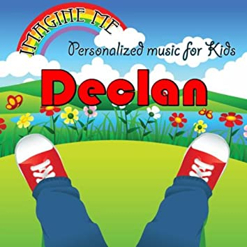 Imagine Me - Personalized Music for Kids: Declan