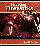 Managing Fireworks Displays
