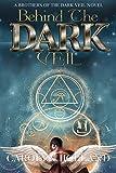 Behind the Dark Veil: A Brothers of the Dark Veil Novel (Orun and Aye - Heaven and Earth)
