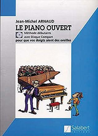 Le Piano Ouvert + CD