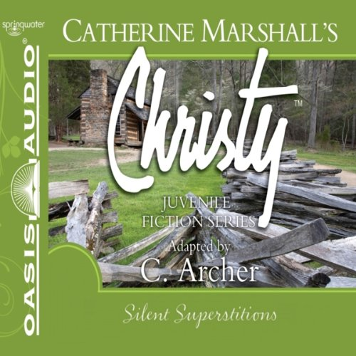 Silent Superstitions     Christy Series, Book 2              Written by:                                                                                                                                 Catherine Marshall,                                                                                        C. Archer (adaptation)                               Narrated by:                                                                                                                                 Jaimee Draper                      Length: 2 hrs and 44 mins     Not rated yet     Overall 0.0