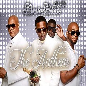The Anthem (feat. Idris Noah & Dollar Roc)