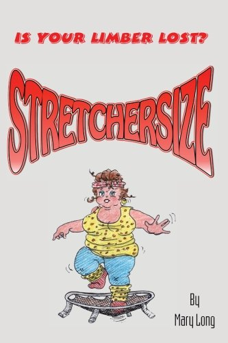 Stretchersize: Is Your Limber Lost?