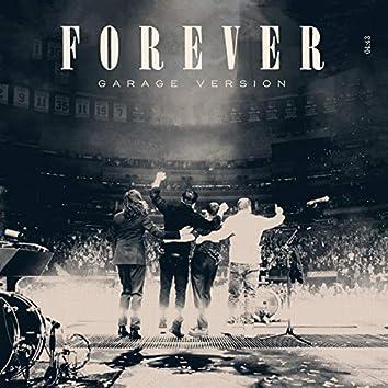 Forever (Garage Version)