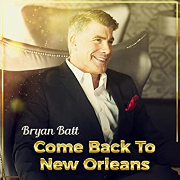Come Back to New Orleans