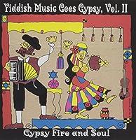 Yiddish Music Goes Gypsy Vol. II