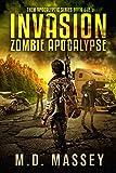Invasion: Zombie Apocalypse (THEM Post-Apocalyptic Series Book 1)