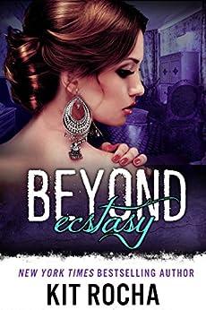 Beyond Ecstasy (Beyond, Book 8) by [Kit Rocha]
