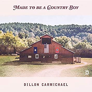 Made to Be a Country Boy