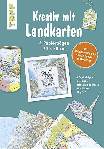 Kreativ mit Landkarten 4 Papierbögen 50 x 70 cm: Papierbögen im Landkartendesign mit Anleitungen