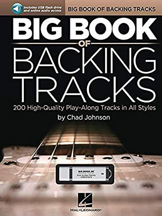 Big Book of Backing Tracks: 200 High-Quality Play-Along Tracks in All Styles by Chad Johnson(2014-09-01)