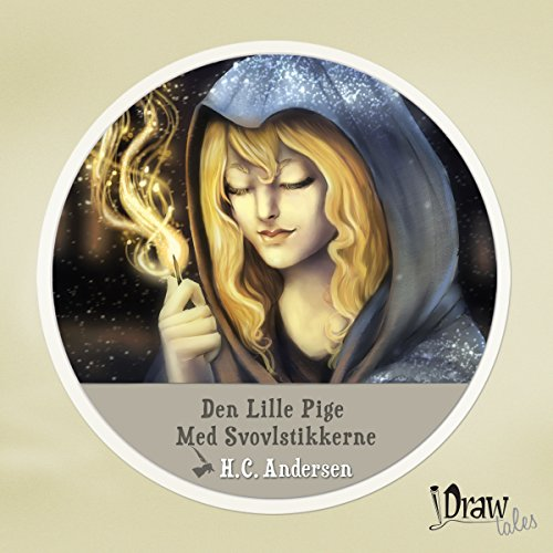 Den Lille Pige Med Svovlstikkerne (The Little Match Girl) audiobook cover art
