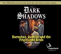 Barnabas, Quentin and the Frightened Bride (Dark Shadows)