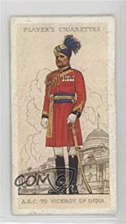 Indian Army: Aide-De-Camp to the Viceroy of India Ungraded COMC Poor to Fair (Trading Card) 1938 Player's Military Uniforms of the British Empire Overseas - Tobacco [Base] #13