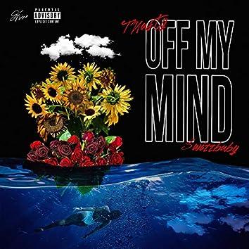 Off My Mind (feat. Swizz Baby)