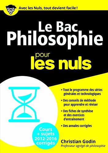 Le Bac Philosophie 2016 pour les Nuls (BAC EN POCHE) (French Edition)