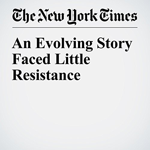 An Evolving Story Faced Little Resistance cover art