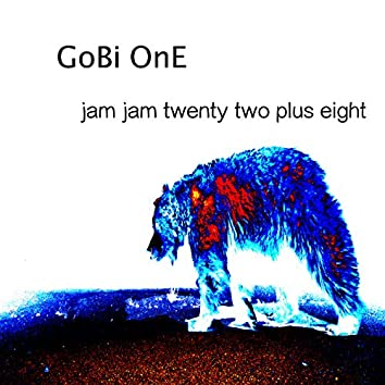 Jam Jam Twenty Two Plus Eight