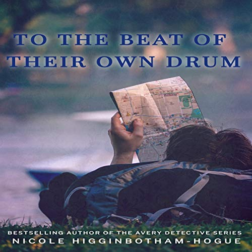 To the Beat of Their Own Drum Audiobook By Nicole Higginbotham-Hogue cover art