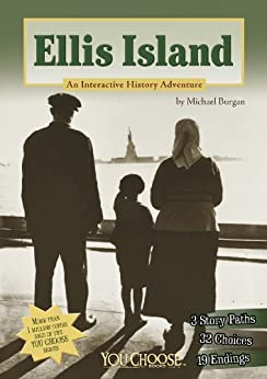 Ellis Island: An Interactive History Adventure (You Choose: History) by [Michael Burgan]