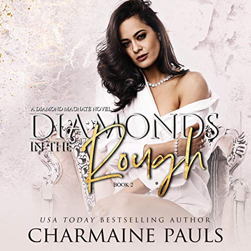 Diamonds in the Rough (A Diamond Magnate Novel) cover art