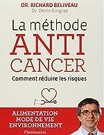 La Methode Anticancer de Richard Béliveau