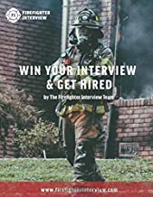 Firefighter Interview: Win Your Interview & Get Hired