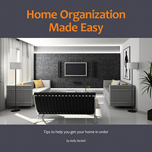 Home Organization Made Easy audiobook cover art