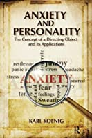Anxiety and Personality: The Concept of a Directing Object and its Applications