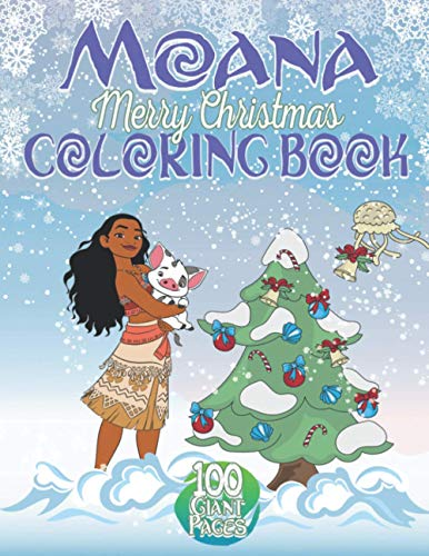 Moana Christmas Coloring Book: Great Children's Christmas Gift for Toddlers & Kids