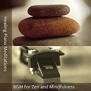 BGM for Zen and Mindfulness