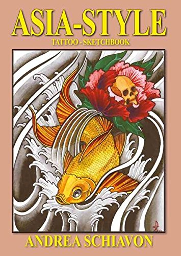 Asia Style - Andrea Schiavon: Tattoo Sketchbook