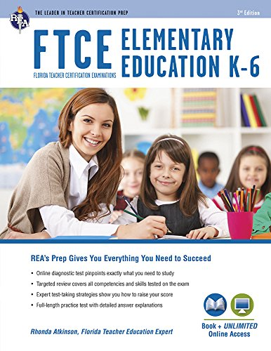 Compare Textbook Prices for FTCE Elementary Education K-6 Book + Online FTCE Teacher Certification Test Prep Third Edition, Revised Edition ISBN 9780738612089 by Green PhD, Betty Neilsen,Atkinson PhD, Rhonda,Tattner PhD, Nancy Ann