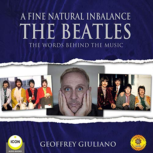 A Fine Natural Inbalance: The Beatles - The Worlds Behind the Music cover art