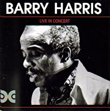 Barry Harris: Live in Concert (Tokyo 1976 & Montreux 1978)