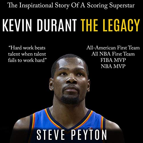 Kevin Durant: The Inspirational Story of a Scoring Superstar cover art
