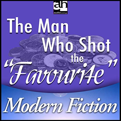 "Couverture de The Man Who Shot the ""Favourite"""