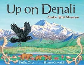 Up on Denali: Alaska's Wild Mountain (PAWS IV)