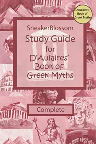 Study Guide for D'Aulaires' Book of Greek Myths - Complete Edition (SneakerBlossom Ancient History)