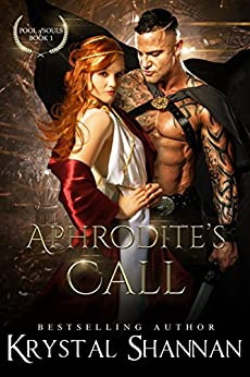 Aphrodite's Call (Pool of Souls Series Book 1) by [Krystal Shannan]
