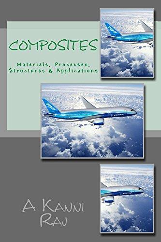 Composites: Materials, Processes, Structues & Applications (English Edition)