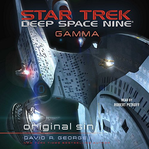 Original Sin     Star Trek: Deep Space Nine              By:                                                                                                                                 David R. George III                               Narrated by:                                                                                                                                 Robert Petkoff                      Length: 11 hrs and 57 mins     176 ratings     Overall 4.2