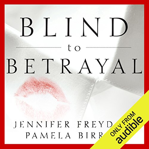 Blind to Betrayal audiobook cover art