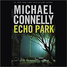 Echo Park: Harry Bosch Series, Book 12