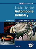 Express Series: English for the Automobile Industry: A short, specialist English course