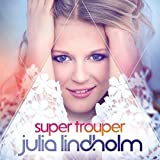 Super Trouper von Julia Lindholm