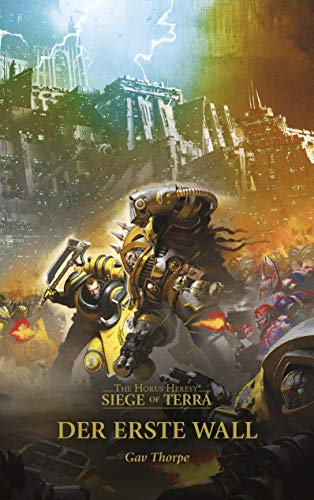 Der erste Wall: The Horus Heresy - Siege of Terra