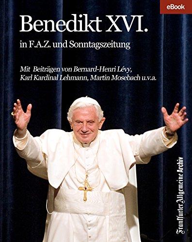 Benedikt XVI.: in F.A.Z. und Sonntagszeitung