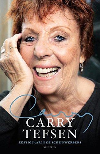 Carry Tefsen: Zestig jaar in de schijnwerpers